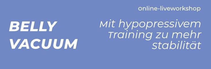 Lnkbanner zum Onlineworkshop Belly Vacuum - hypopressives Training Rückbildung